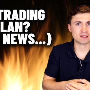 The Importance of a Trading Plan + A Free Trading Plan Template!