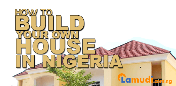 Building your own house in Nigeria