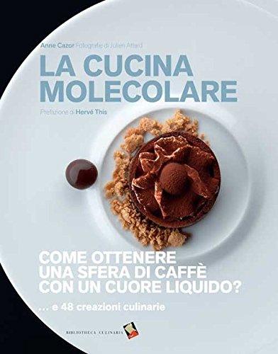分子調理法 La Cucina Molecolare