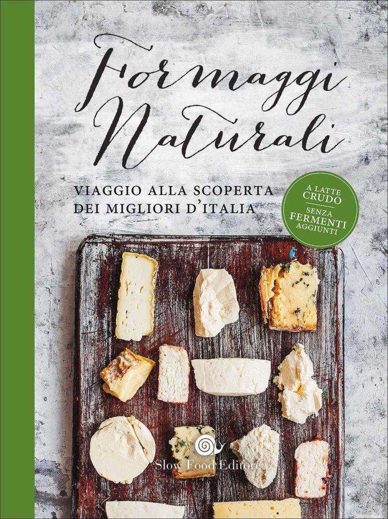 Formaggi Naturali フォルマッジ・ナトゥラーリ