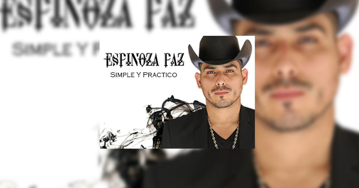 Espinoza Paz  Simple Y Práctico (letra Y Video Oficial