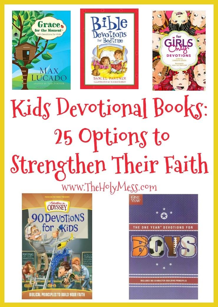 Kids' Devotion Books 25 Options To Strengthen Their Faith