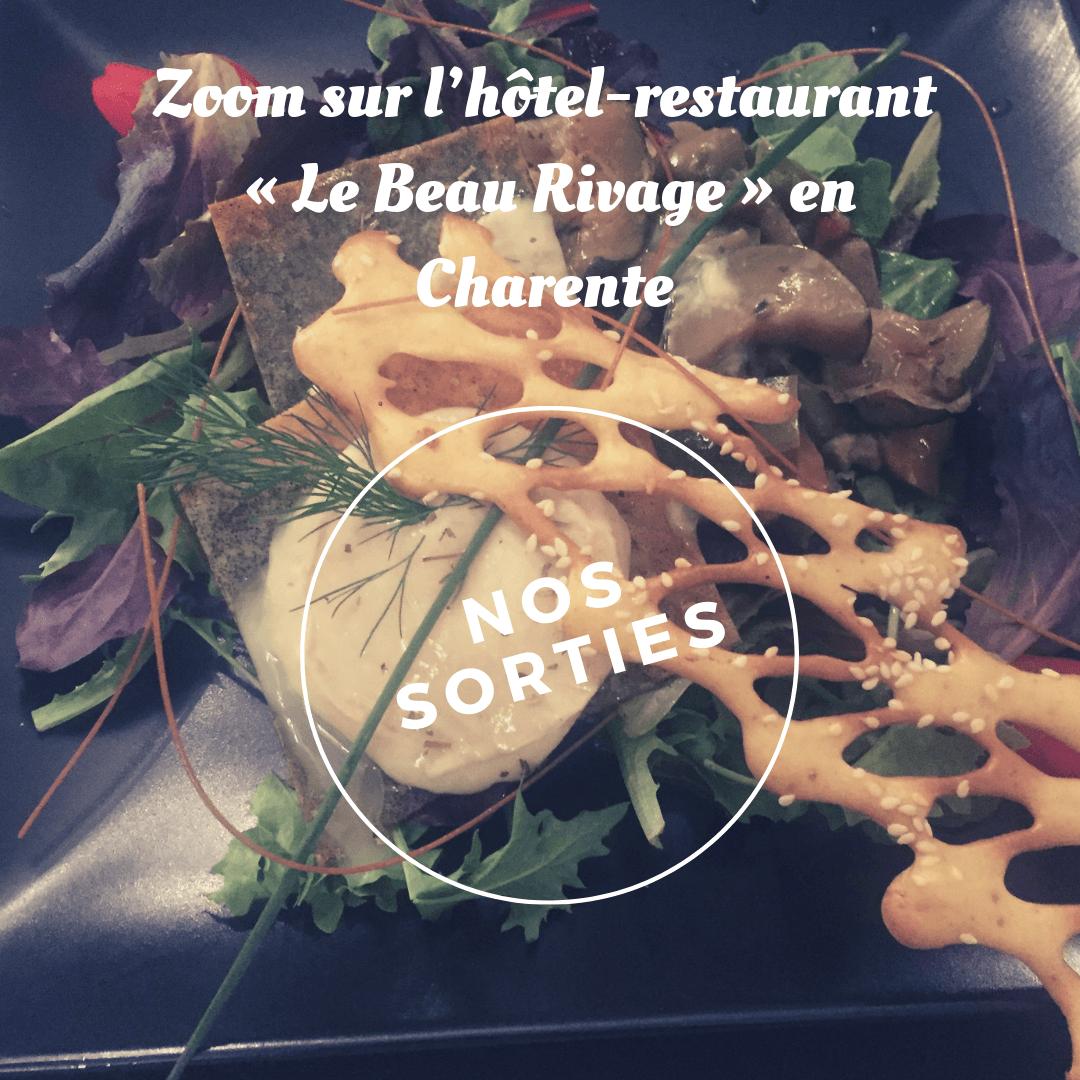 Zoom sur l'hôtel-restaurant « Le Beau Rivage » en Charente [Nos sorties]