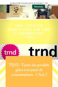 TRND Tester des produits grâce à un panel de consommateurs - [ Avis ]