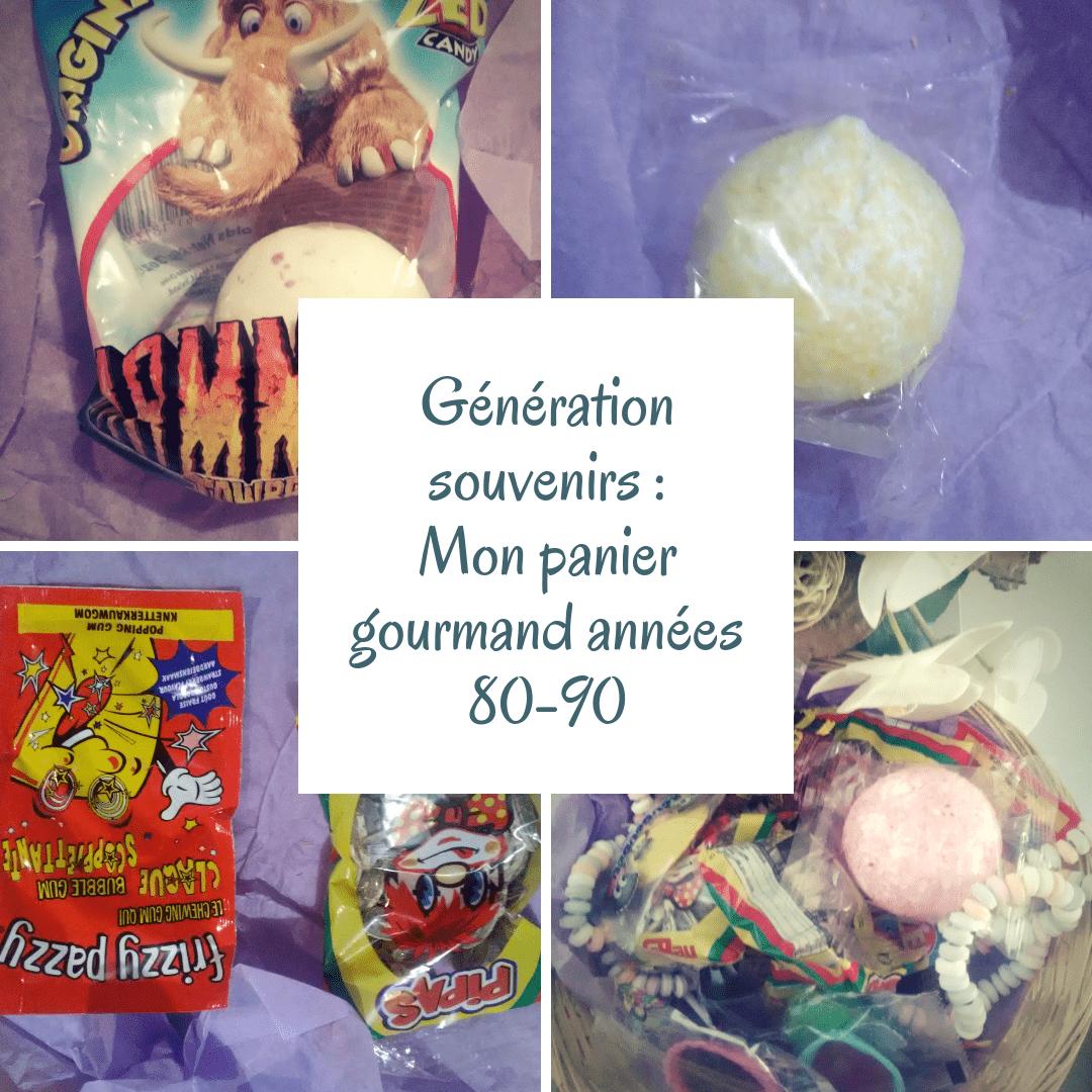 Génération souvenirs: Mon panier gourmand années 80-90.