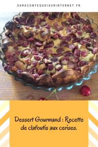 Dessert Gourmand: Recette de clafoutis aux cerises.