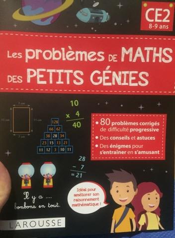 Cahier parascolaire : Les problèmes de maths des petits génies des Éditions Larousse.