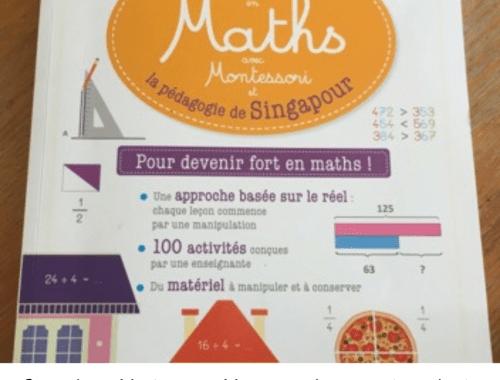 Réussir en Maths avec Montessori et la pédagogie de Singapour – Larousse.