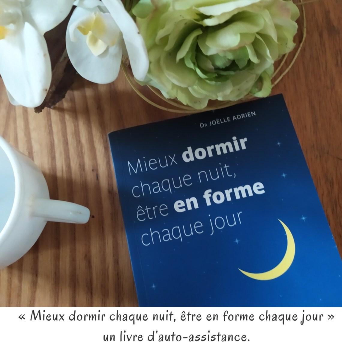 « Mieux dormir chaque nuit, être en forme chaque jour » un livre d'auto-assistance.