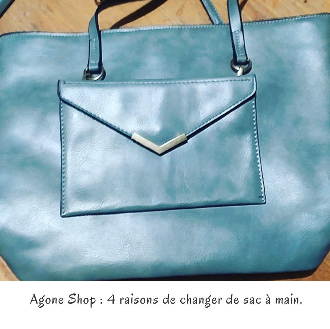 Agone Shop : 4 raisons de changer de sac à main.