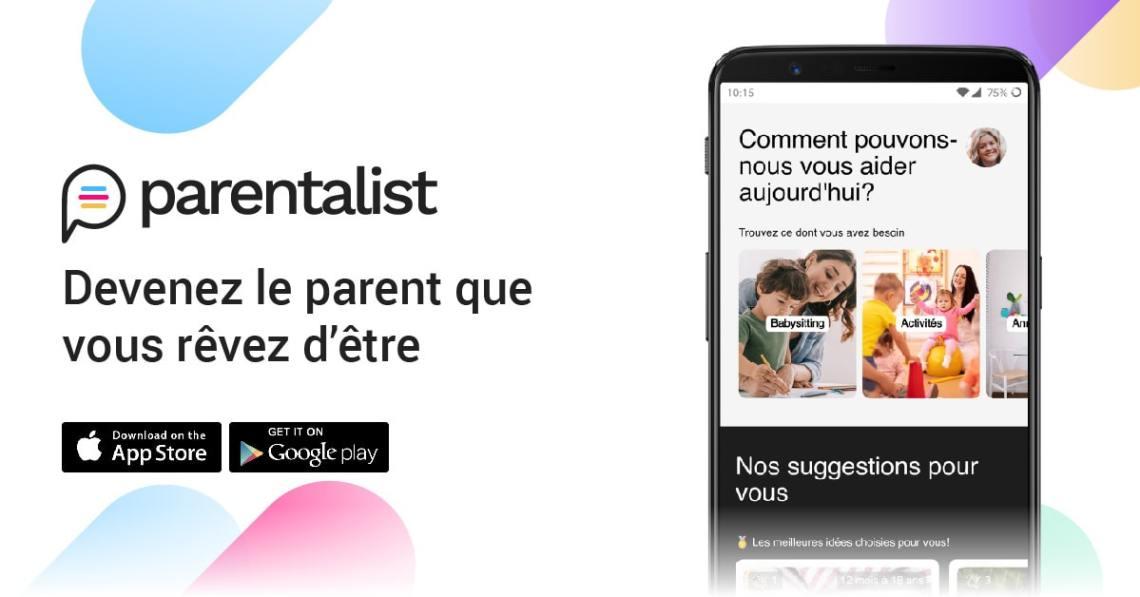 Parentalist : Tout savoir sur cette application dédiée aux parents !