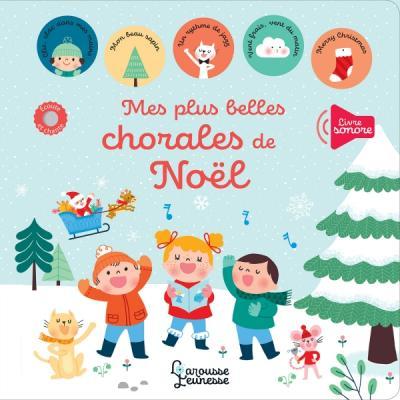 Noël en chanson avec Larousse et mes plus belles chorales de Noël.
