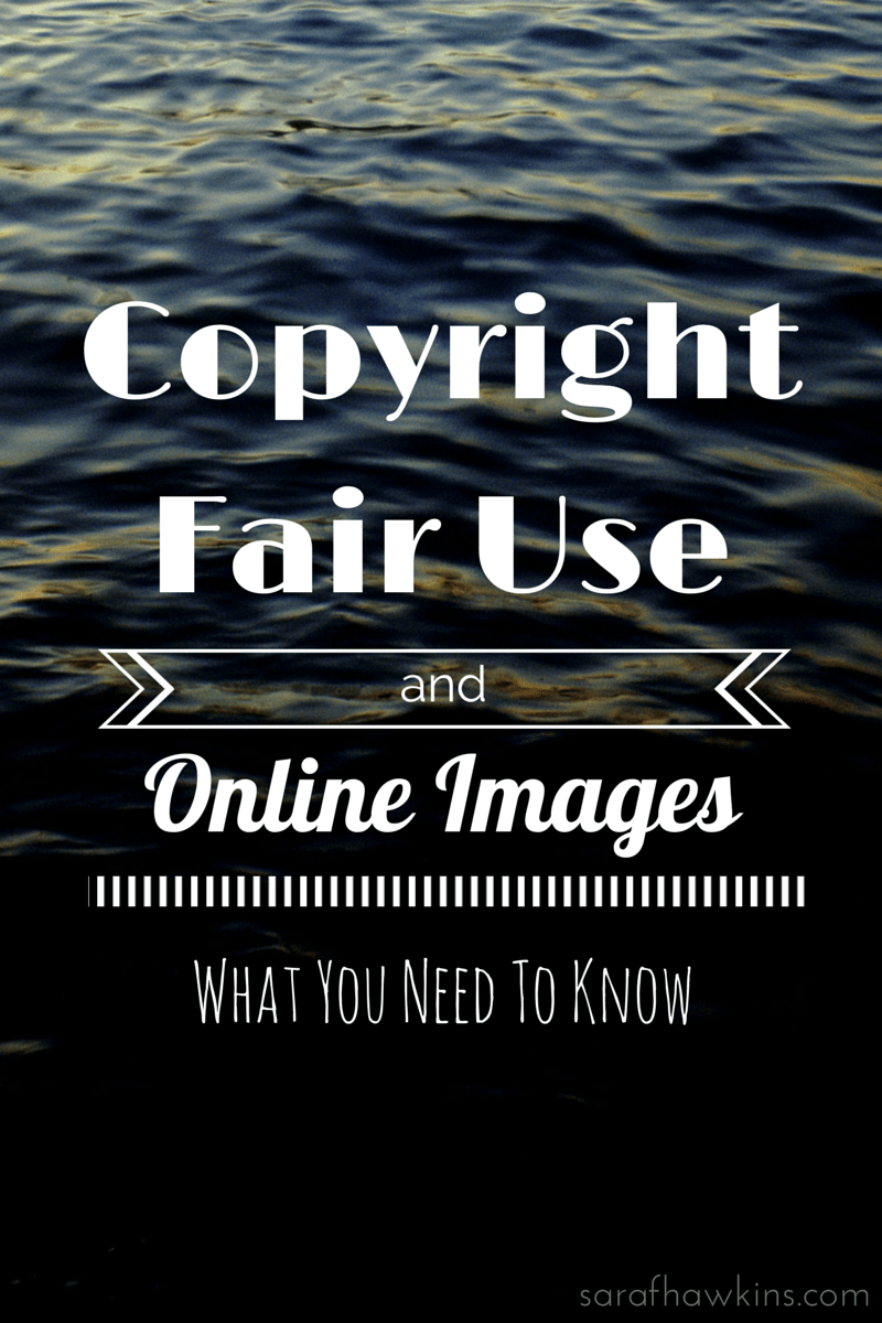 Copyright Fair Use And Online Images