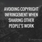 Copyright Infringement when Sharing Content
