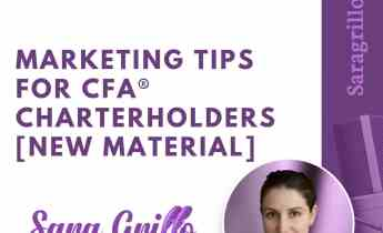Here are some marketing tips for CFA Charterholders who want to get new clients for their business and monetize their designation.