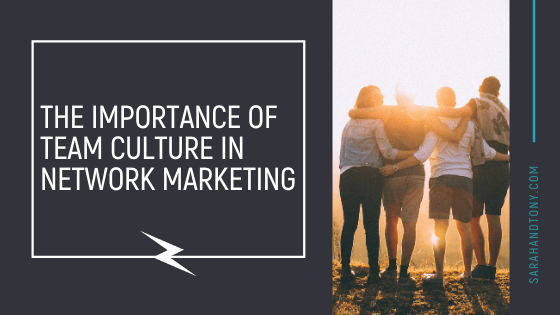 team culture in network marketing