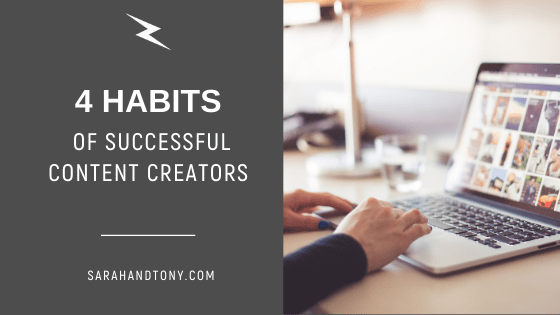 4 Habits of Successful Content Creators