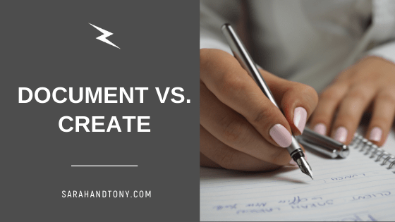 Document vs. Create  | what are your thoughts?