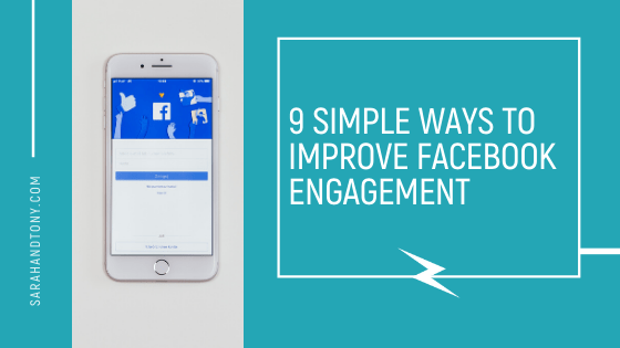 9 Simple Ways to Improve Facebook Engagement