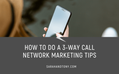 How to do a 3-Way Call – Network Marketing Tips