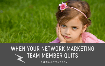 When Your Network Marketing Team Member Quits