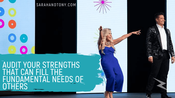 Audit your Strengths that can Fill the Fundamental Needs of Others