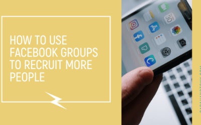 How to use Facebook Groups to Recruit more People
