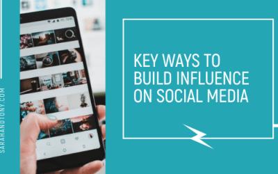 Key Ways to Build Influence on Social Media