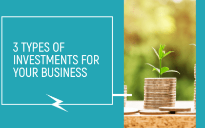 3 Types of Investments for your Business