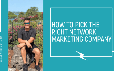 How to pick the Right Network MArketing Company