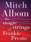 Magic Strings Frankie Presto