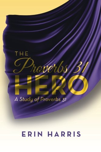 Proverbs 31 Hero