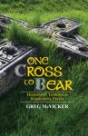 One Cross to Bear