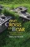 One Cross to Bear
