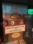 Ghost Hunter's Guide to Haunted Ohio