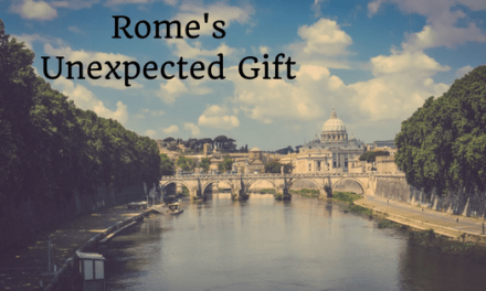Rome's Unexpected Gift