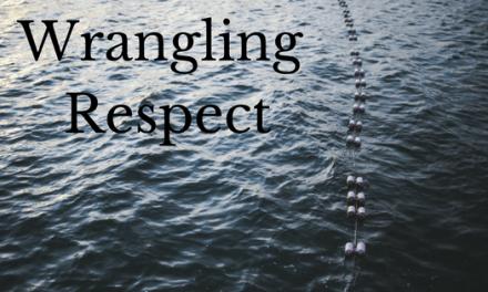 Wrangling Respect