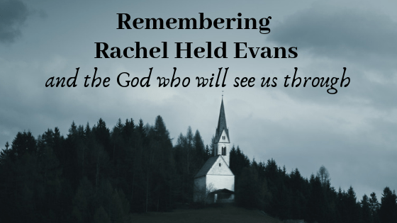 Remembering Rachel Held Evans