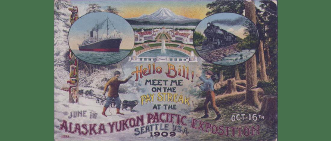 Advertisement for the Alaska-Yukon-Pacific Exposition,  1909.