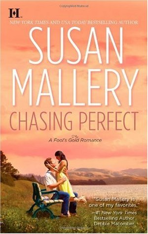 Book Cover of Chasing Perfect by Susan Mallery