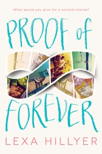 Book Cover of Proof of Forever by Lexa Hillyer