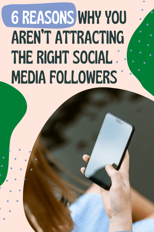 why you aren't gaining the right social media followers and how to attract the right audience