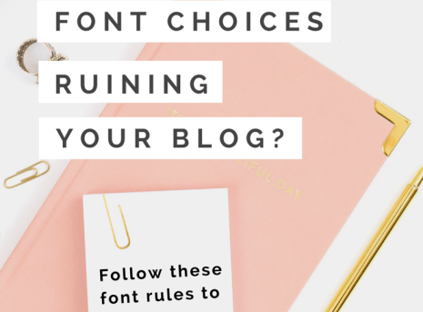 Are Your Font Choices Ruining Your Blog?