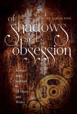 Book Cover: Of Shadows And Obsession