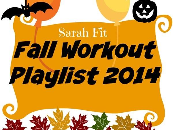 New Fall 2014 Workout Playlist