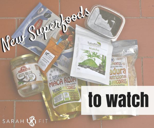 New Superfoods to Watch -- VERSION 2