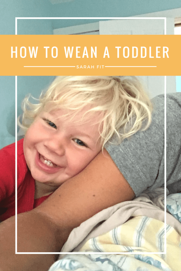 how to wean a toddler