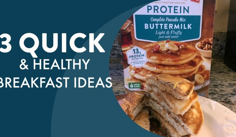 3 Actually Quick, Easy + Healthy Breakfasts | Video