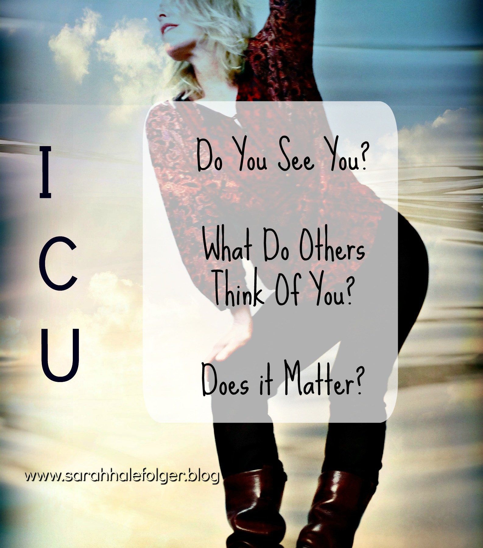 sarah hale folger icu 1 - Does it matter what others think of you?