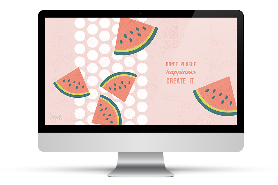 Don't pursue happiness—create it! Love this inspiring and cute desktop, phone and tablet wallpaper!